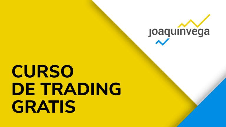 Curso de trading gratis Joaquín Vega